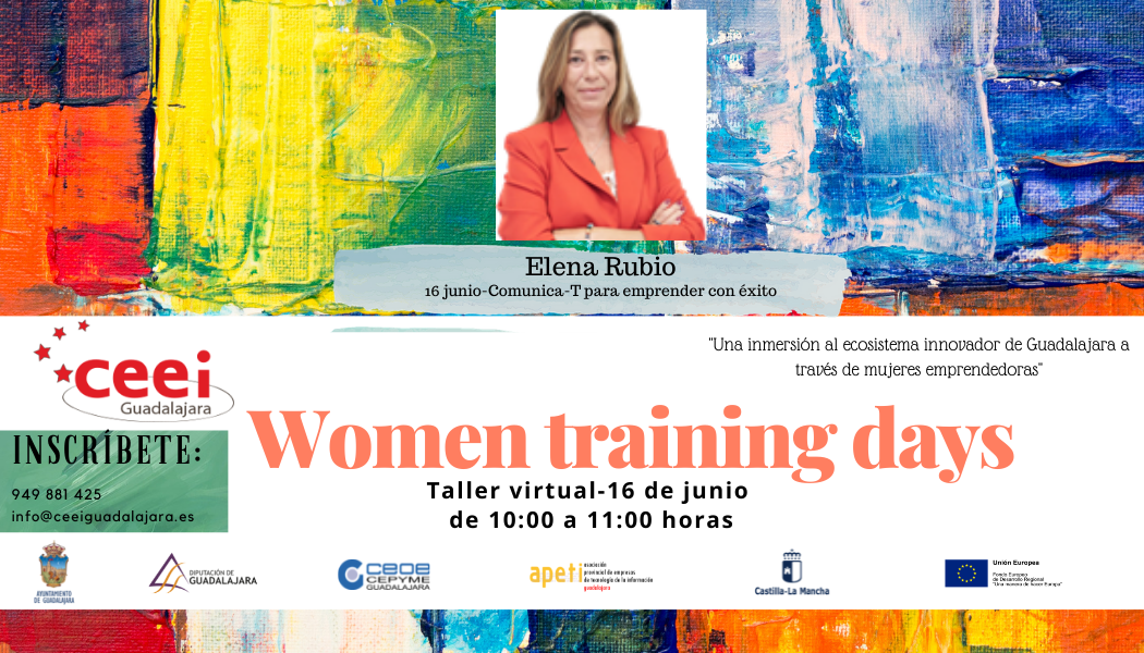 WOMEN TRAINING DAYS - Comunica – T para emprender con éxito - Elena Rubio –
