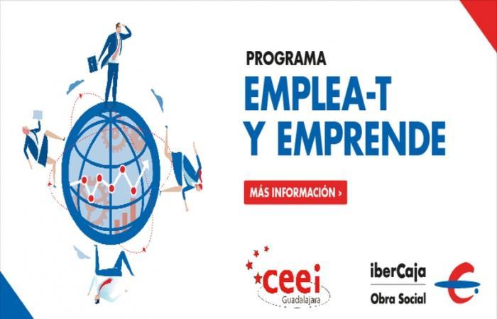 Programa Emplea-t y Emprende Ibercaja Obra Social y CEEI Guadalajara¨