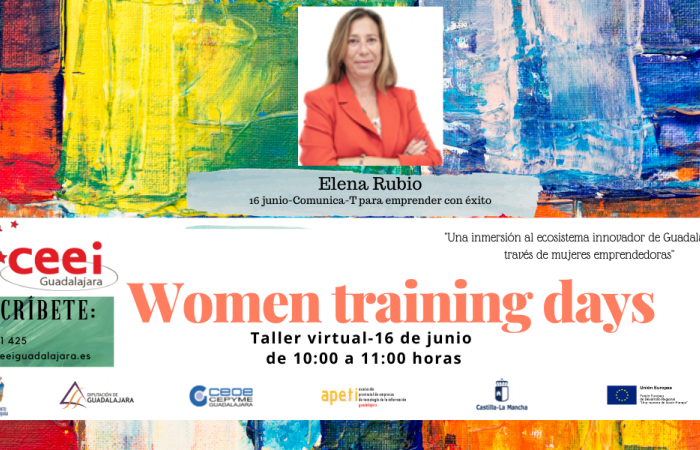 WOMEN TRAINING DAYS - Comunica – T para emprender con éxito - Elena Rubio –¨