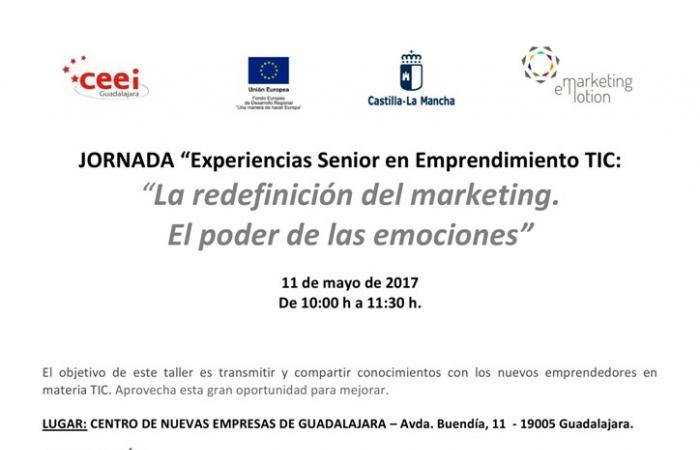 Jornada  Experiencias Senior en Emprendimiento TIC: &#x201CLa redefinición del marketing. El poder de las emociones&#x201D¨
