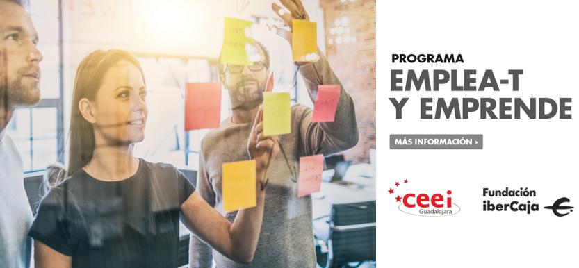 Programa Emplea-t y Emprende Fundación Iberacaja y CEEI Guadalajara